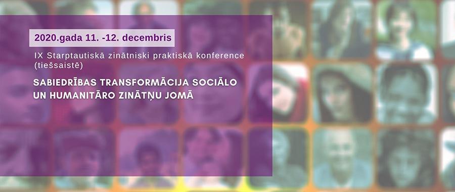 IX Starptautiskā zinātniski praktiskā konference (tiešsaistē)